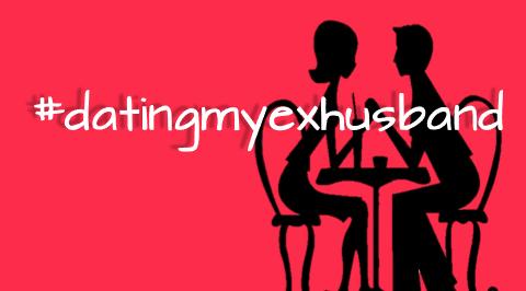 dating an ex husband
